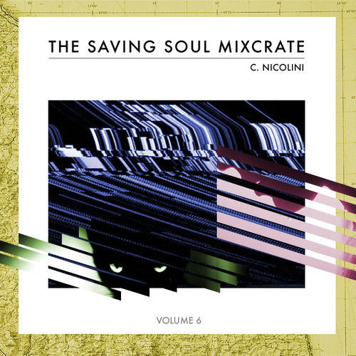 The Saving Soul Mixcrate Vol. 6